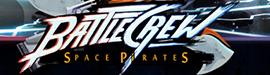 Gewinnspiel: BATTLECREW Space Pirates