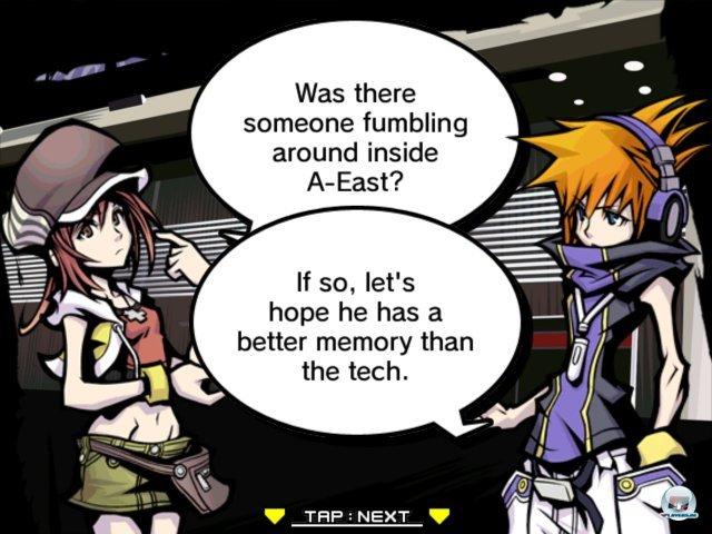 Ein Team, das erst geformt werden muss: Neku und Shiki zoffen sich zu Beginn wie zwei Streithähne. Kann man dem Mädchen überhaupt trauen? Egal: Als die Hand das Zeitlimit für den ersten Auftrag anzeigt muss man zusammen los...in eine bizarre Großstadt-Comicwelt!