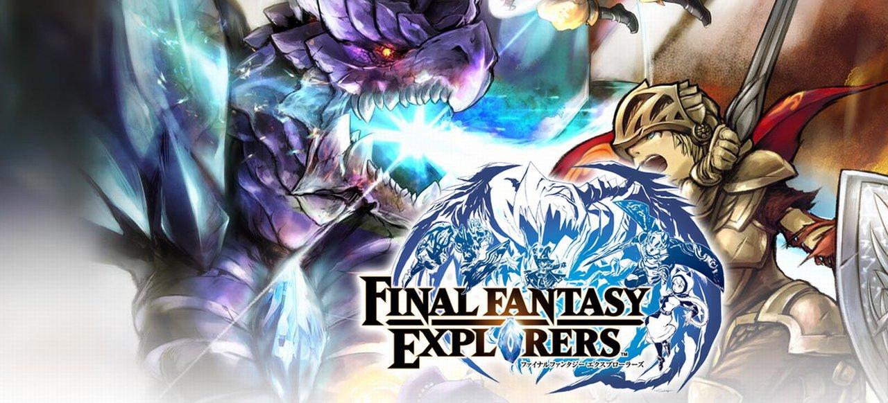 Final Fantasy Explorers (Rollenspiel) von Square Enix