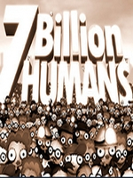Alle Infos zu 7 Billion Humans (PC)