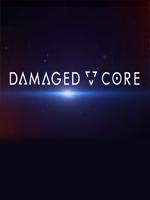 Alle Infos zu Damaged Core (VirtualReality)
