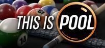 This is Pool: Neue Billard-Simulation der Hustle-Kings- und Pure-Pool-Macher angekündigt
