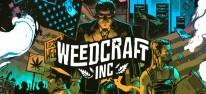 """Weedcraft Inc: Produktion, Züchtung und Vermarktung von """"Gras"""" in Amerika"""