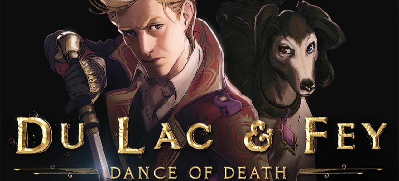 Du Lac & Fey: Dance of Death (Adventure) von