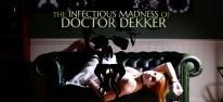 The Infectious Madness of Doctor Dekker: Suche nach zufälligem Mörder beginnt 2018 auf PS4, One und Switch