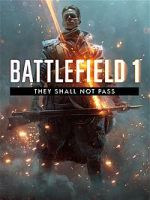 Alle Infos zu Battlefield 1: They Shall Not Pass (PlayStation4)