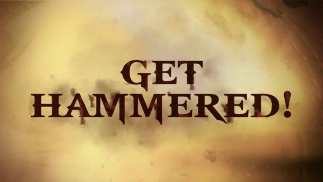 Get Hammered-Teaser